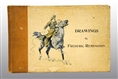 "BOOK OF ""DRAWINGS"" BY FREDERICK REMINGTON."
