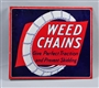 WEED CHAINS PORCELAIN FLANGE SIGN.