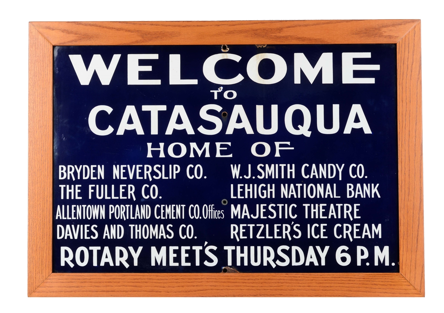 Catasauqua, Pennsylvania Porcelain Advertising Sign.