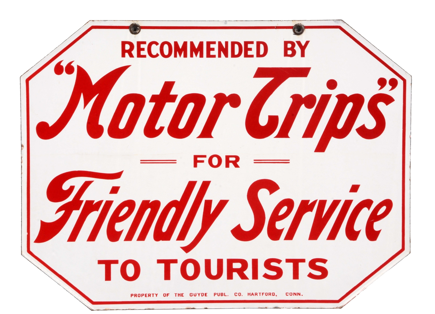 Recommended By Motor Trips For Friendly Service Porcelain Sign.