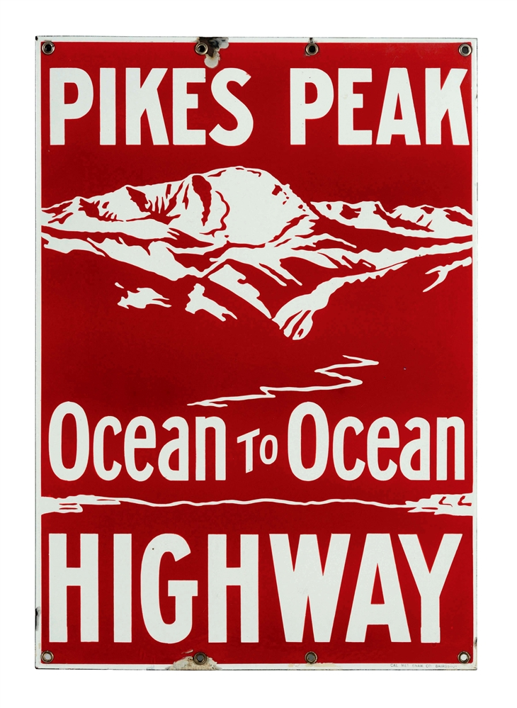 Rare Pikes Peak Ocean To Ocean Highway Porcelain Sign.