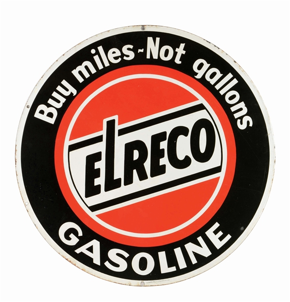 ELRECO GASOLINE BUY MILES NOT GALLONS PORCELAIN CURB SIGN.