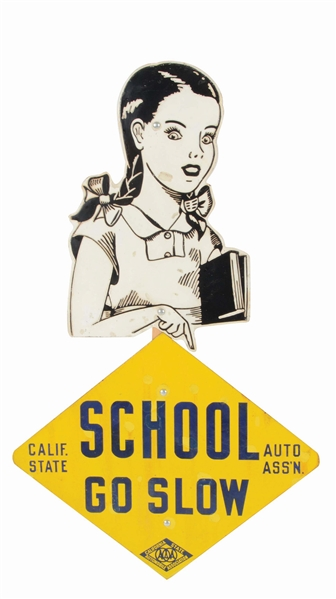 CALIFORNIA AUTO ASSOCIATION SCHOOLGIRL SLOW DOWN ADVERTISING SIGN.
