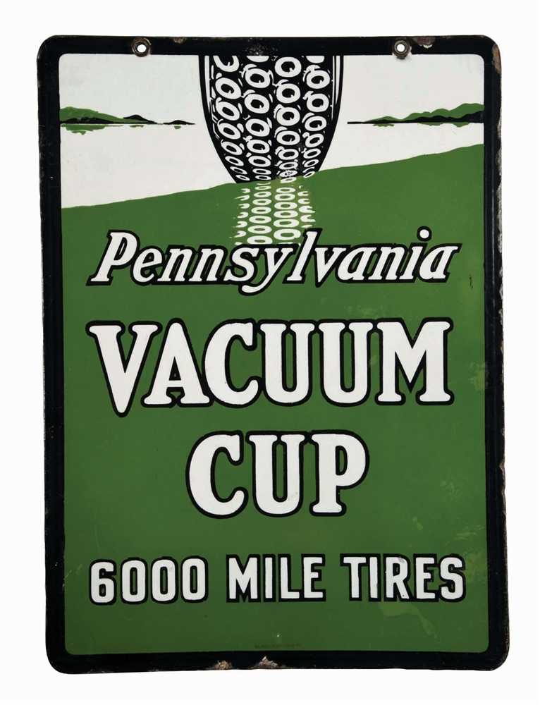 PENNSYLVANIA VACUUM CUP 6000 MILE TIRES PORCELAIN SIGN W/ TIRE GRAPHIC.