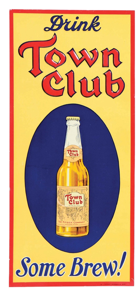 EMBOSSED TIN TOWN CLUB BEER SIGN.