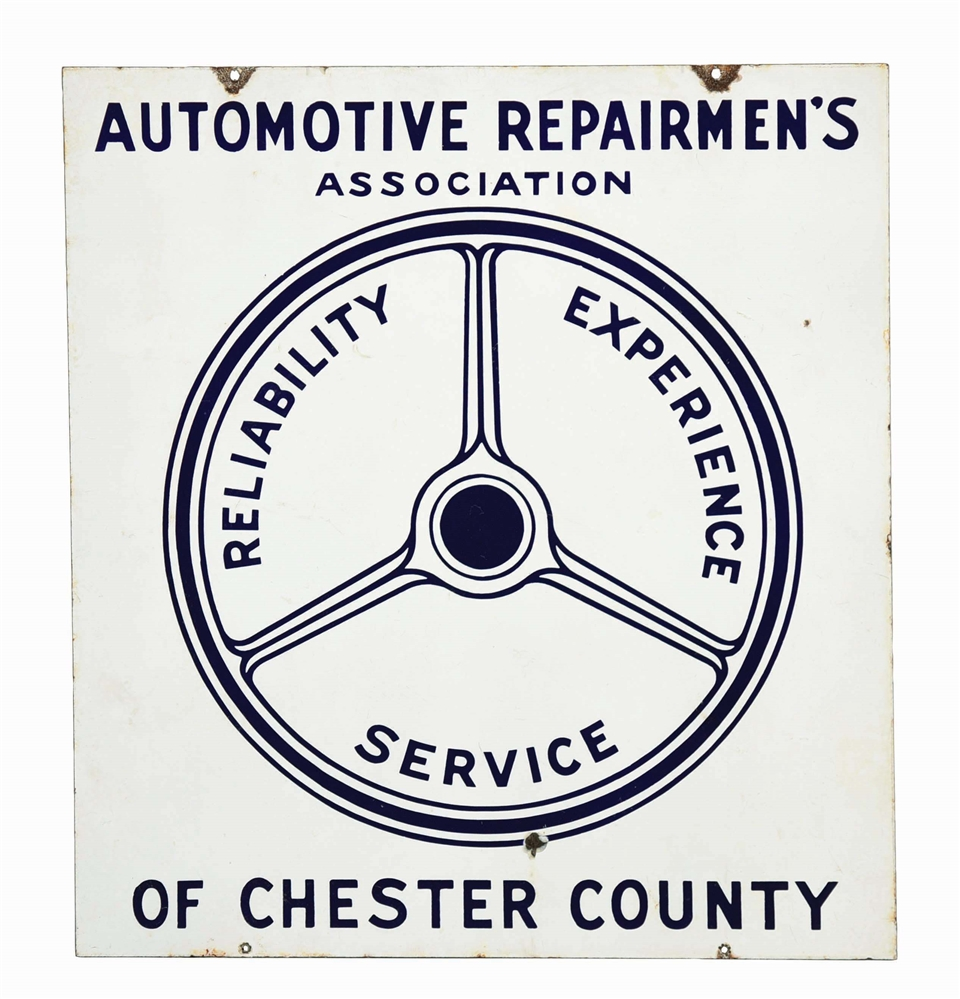AUTOMOTIVE REPAIRMENS ASSOCIATION OF CHESTER COUNTY PORCELAIN SIGN W/ STEERING WHEEL GRAPHIC.