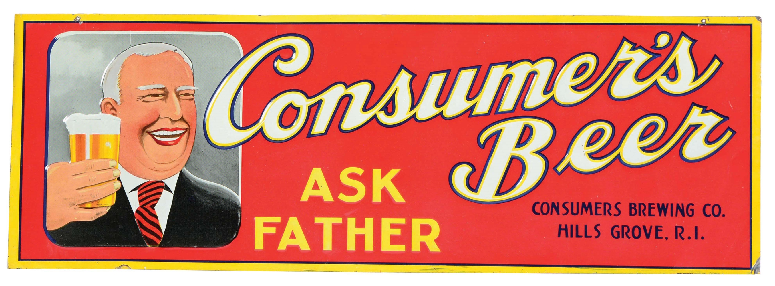 EMBOSSED TIN CONSUMERS BEER SIGN.
